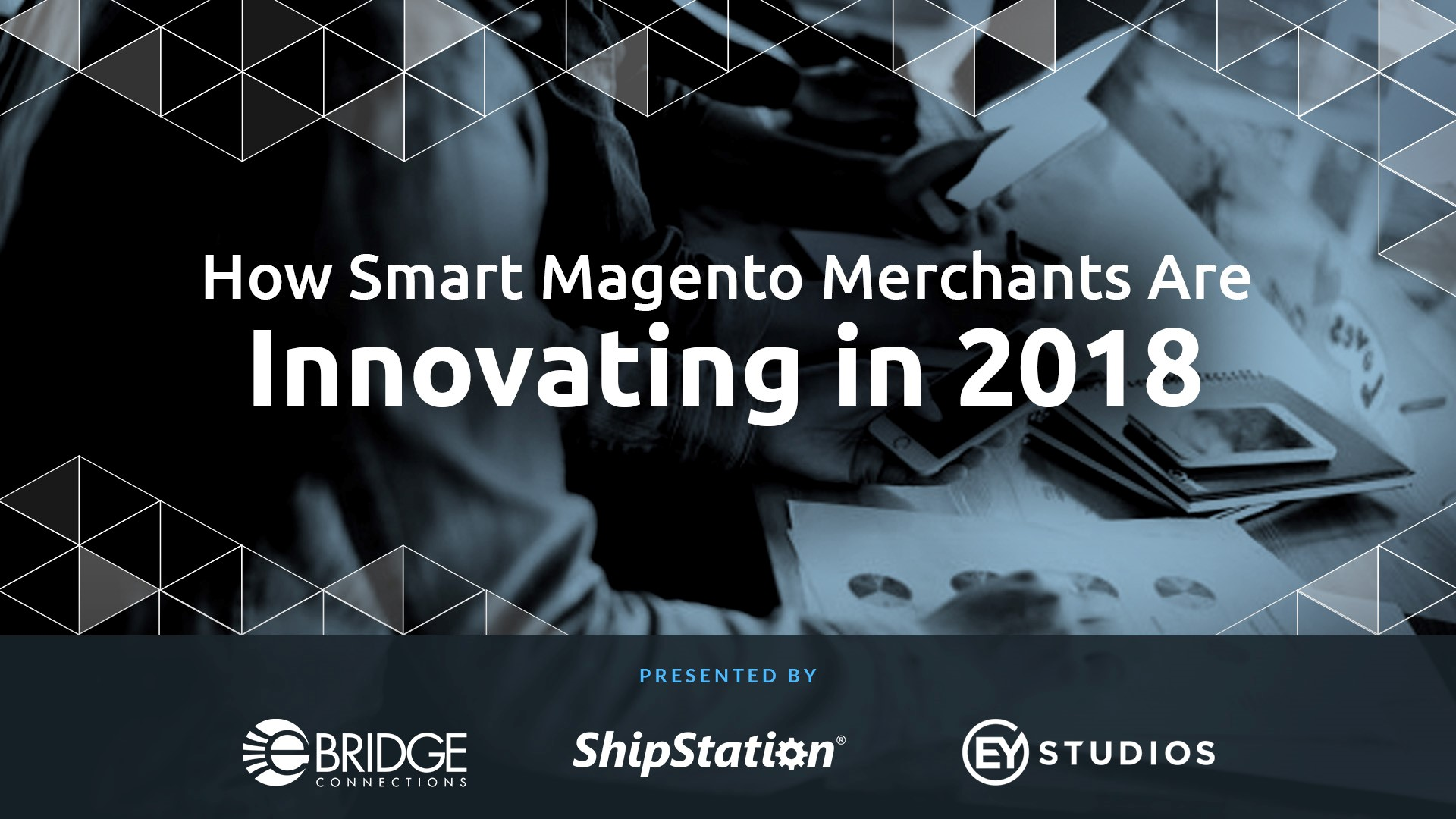 NEW: How Smart Magento Merchants Are Innovating in 2018