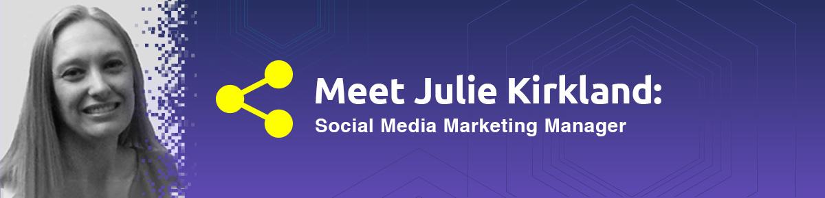 Meet Julie Kirkland